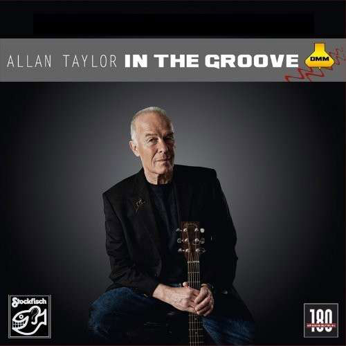Allan Taylor : In The Groove