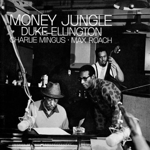 Duke Ellington / Charles Mingus / Max Roach : Money Jungle