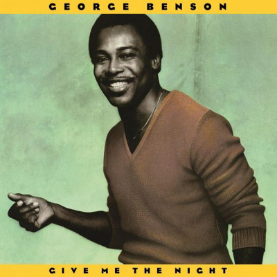 George Benson : Give Me The Night