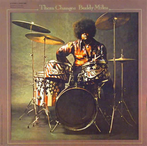 Buddy Miles: Them Changes