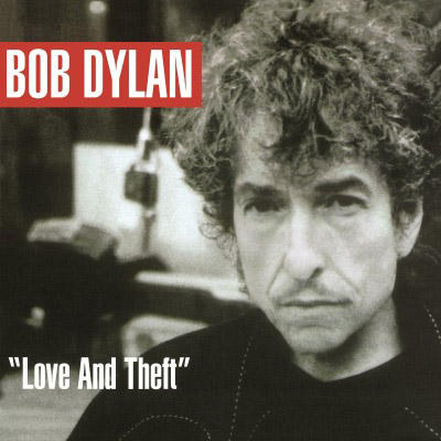 Bob Dylan: Love And Theft