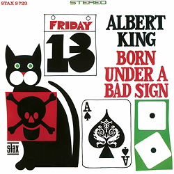 Albert King : Born under a Bad Sign
