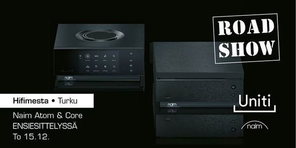 Naim Atom & Core roadshow 15.12.2016